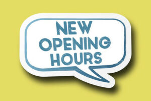 New opening hours!